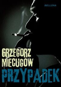 Przypadek - Grzegorz Miecugow