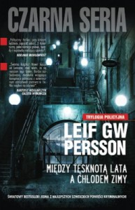 Między tęsknotą lata a chłodem zimy - Leif GW Persson